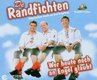 Cover De Randfichten - Wer heute noch an Engel glaubt