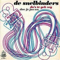 Cover De Snelbinders - Da's te gek zeg