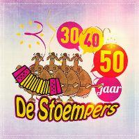 Cover De Stoempers - 30, 40, 50 jaar
