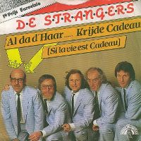 Cover De Strangers - Al da d'haar...krijde cadeau