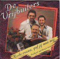 Cover De Vrijbuiters - Rode rozen, gaf jij aan mij