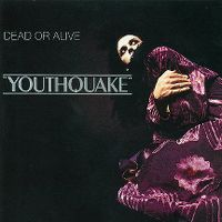 Cover Dead Or Alive - Youthquake