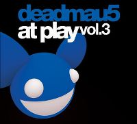Cover Deadmau5 - At Play Vol. 3