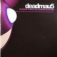 Cover Deadmau5 - Everything Is Complicated
