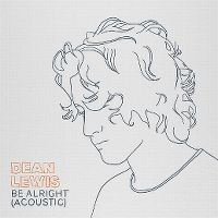 Cover Dean Lewis - Be Alright
