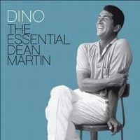 Cover Dean Martin - Dino - The Essential Dean Martin