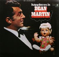 Cover Dean Martin - Happiness Is Dean Martin