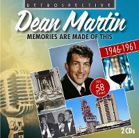 Cover Dean Martin - Memories Are Made Of This 1946-1961
