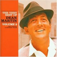Cover Dean Martin - The Very Best Of - Volume 2 - The Capitol & Reprise Years
