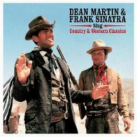 Cover Dean Martin & Frank Sinatra - Sing Country & Western Classics