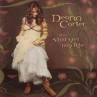 Cover Deana Carter - The Story Of My Life