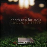 Cover Death Cab For Cutie - Crooked Teeth