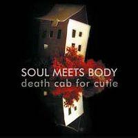 Cover Death Cab For Cutie - Soul Meets Body