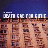 Cover Death Cab For Cutie - We Laugh Indoors