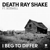 Cover Death Ray Shake feat. Boswell - I Beg To Differ