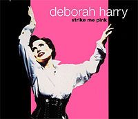 Cover Deborah Harry - Strike Me Pink