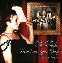 Cover Deborah Harry & Robert Jacks - Der einziger Weg (The Only Way)