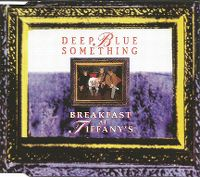 Cover Deep Blue Something - Breakfast At Tiffany's