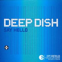 Cover Deep Dish - Say Hello