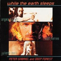 Cover Deep Forest with Peter Gabriel - While The Earth Sleeps