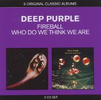 Cover Deep Purple - Fireball / Who Do We Think We Are