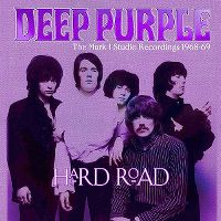 Cover Deep Purple - Hard Road - The Mark 1 Studio Recordings 1968-69