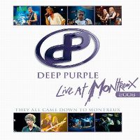 Cover Deep Purple - Live At Montreux 2006 - They All Came Down To Montreux
