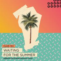 Cover Deepend feat. Graham Candy - Waiting For The Summer
