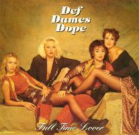 Cover Def Dames Dope - Full Time Lover