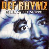 Cover Def Rhymz - Ik ben niet te stoppe