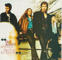 Cover Del Amitri - Always The Last To Know