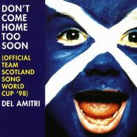 Cover Del Amitri - Don't Come Home Too Soon