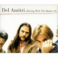 Cover Del Amitri - Driving With The Brakes On