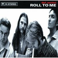 Cover Del Amitri - Roll To Me