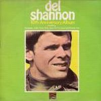 Cover Del Shannon - 10th Anniversary Album