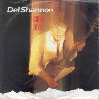 Cover Del Shannon - Cheap Love