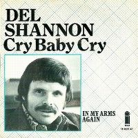 Cover Del Shannon - Cry Baby Cry
