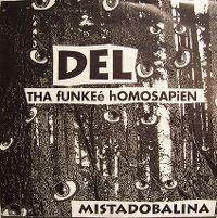 Cover Del Tha Funkee Homosapien - Mistadobalina