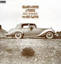 Cover Delaney & Bonnie & Friends with Eric Clapton - On Tour