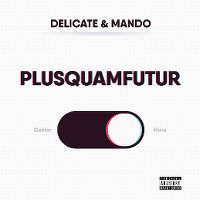 Cover Delicate & Mando - Plusquamfutur