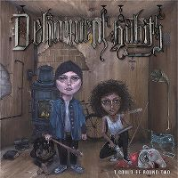 Cover Delinquent Habits - It Could Be Round Two