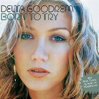 Cover Delta Goodrem - Born To Try