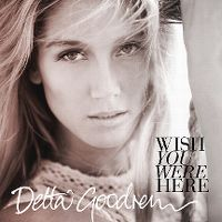 Cover Delta Goodrem - Wish You Were Here