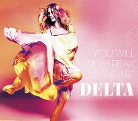 Cover Delta Goodrem - You Will Only Break My Heart
