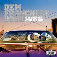 Cover Dem Franchize Boyz - On Top Of Our Game