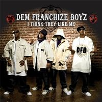 Cover Dem Franchize Boyz feat. Jermaine Dupri, Da Brat & Bow Wow - I Think They Like Me