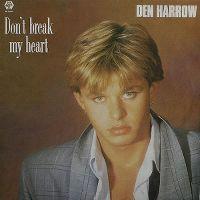Cover Den Harrow - Don't Break My Heart