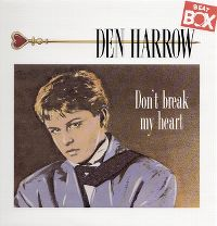 Cover Den Harrow - Don't Break My Heart