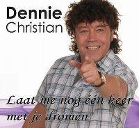 Cover Dennie Christian - Laat me nog één keer met je dromen