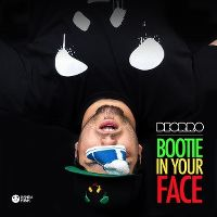 Cover Deorro - Bootie In Your Face